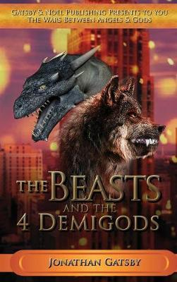 The Beasts & the 4 Demigods by Jonathan Gatsby image