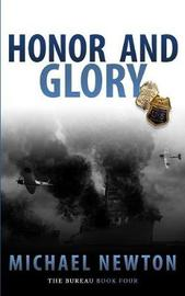 Honor and Glory by Michael Newton