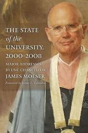The State of the University, 2000-2008 by James Moeser