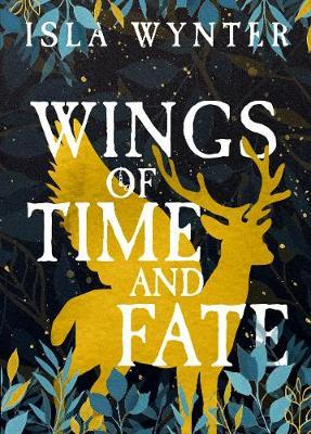 Wings of Time and Fate by Isla Wynter image