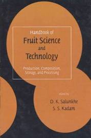 Handbook of Fruit Science and Technology image
