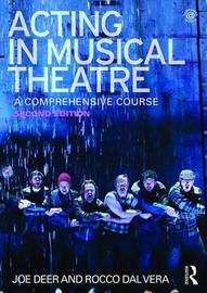 Acting in Musical Theatre by Joe Deer