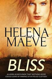 Bliss by Helena Maeve