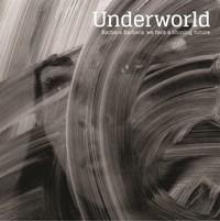 Barbara Barbara, We Face A Shining Future by Underworld