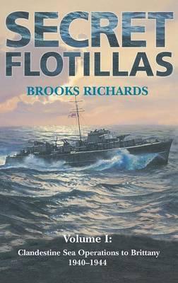 Secret Flotillas: Volume 1 by Brooks Richards image