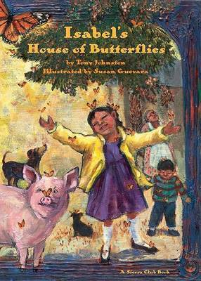 Isabel's House of Butterflies by Tony Johnston