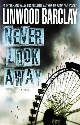Never Look Away by Linwood Barclay image