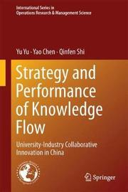 Strategy and Performance of Knowledge Flow by Yu Yu