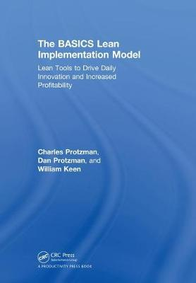 The BASICS Lean Implementation Model by Charles W Protzman III image