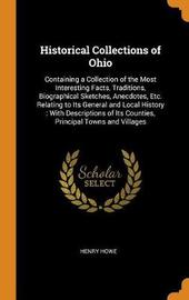 Historical Collections of Ohio by Henry Howe