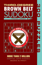 Third-Degree Brown Belt Sudoku (R) by Frank Longo