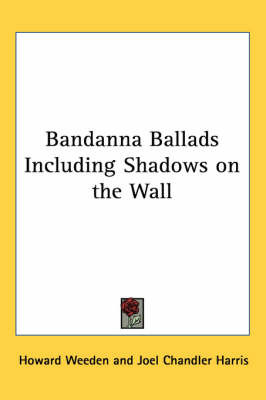 Bandanna Ballads Including Shadows on the Wall by Howard Weeden image