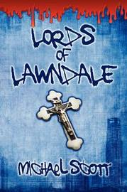Lords of Lawndale by Michael Scott image