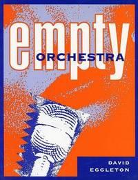 Empty Orchestra by David Eggleton image