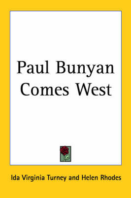 Paul Bunyan Comes West by Ida Virginia Turney