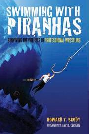 Swimming With Piranhas by Howard Brody image