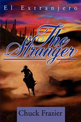 The Stranger: El Extranjero by Chuck Frazier image