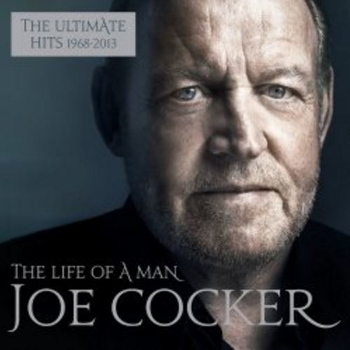 The Life Of A Man – The Ultimate Best Of by Joe Cocker image