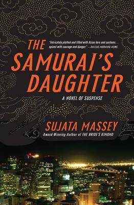 Samurai's Daughter by Sujata Massey