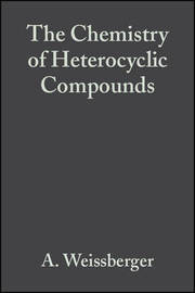 Special Topics in Heterocyclic Chemistry by Arnold Weissberger