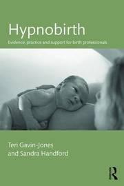 Hypnobirth by Teri Gavin-Jones