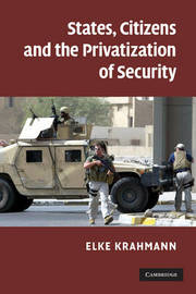 States, Citizens and the Privatisation of Security by Elke Krahmann image
