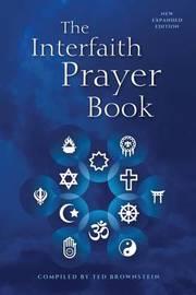 The Interfaith Prayer Book by Ted Brownstein