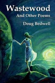 Wastewood and Other Poems by Doug Bedwell image