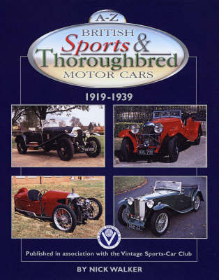A-Z British Sports and Thoroughbred Motor Cars 1919-1939 by Nick Walker image