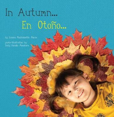 In Autumn / En Otono by Susana Madinabeitia Manso