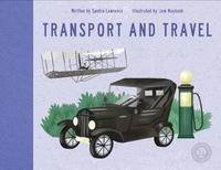 Travel and Transport by Sandra Lawrence