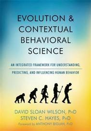 Evolution and Contextual Behavioral Science by David S. Wilson image