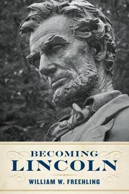 Becoming Lincoln by William W Freehling image
