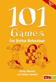101 Games for Better Behaviour by Jenny Mosley