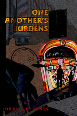 One Another's Burdens by Daniel H. Jones image