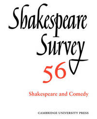 Shakespeare Survey: Volume 56, Shakespeare and Comedy: v. 56 image