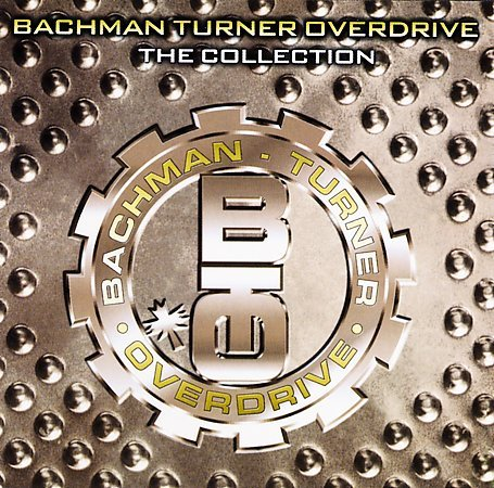 The Collection by Bachman Turner Overdrive