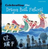 Celebrating the Dragon Boat Festival by Sanmu Tang
