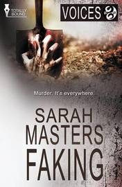 Voices: Faking by Sarah Masters