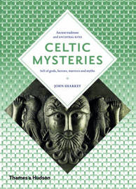 Celtic Mysteries by John Sharkey