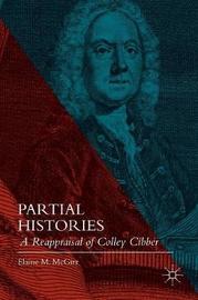 Partial Histories by Elaine M McGirr