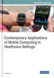 Contemporary Applications of Mobile Computing in Healthcare Settings image