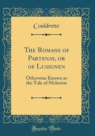 The Romans of Partenay, or of Lusignen by Couldrette Couldrette image