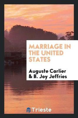 Marriage in the United States by Auguste Carlier