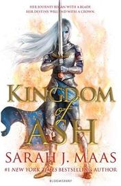 Kingdom of Ash by Sarah J Maas
