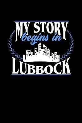 My Story Begins in Lubbock by Dennex Publishing image