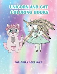 Unicorn and Cat Coloring Books For Girls Ages 8-12 by Robert McRae image