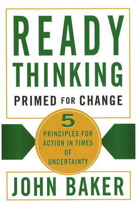 Ready Thinking - Primed for Change by John Baker image