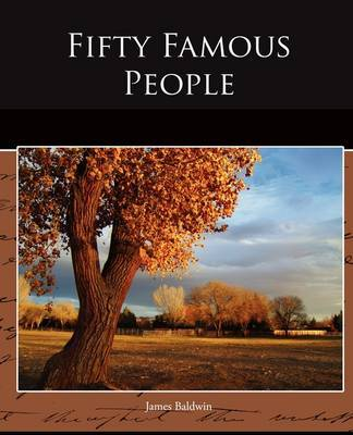 Fifty Famous People by James Baldwin image
