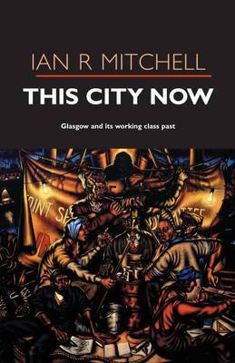 This City Now by Ian R. Mitchell image